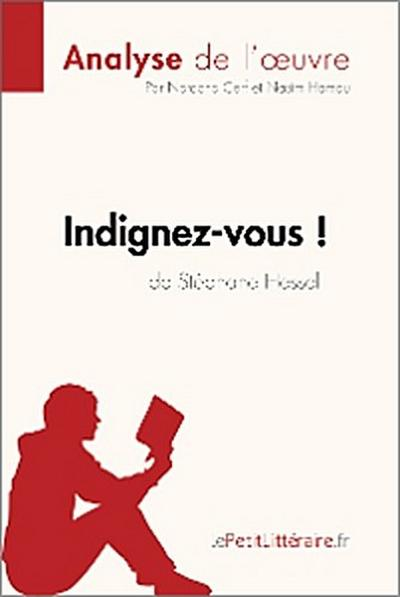 Indignez-vous ! de Stéphane Hessel (Analyse de l'oeuvre)