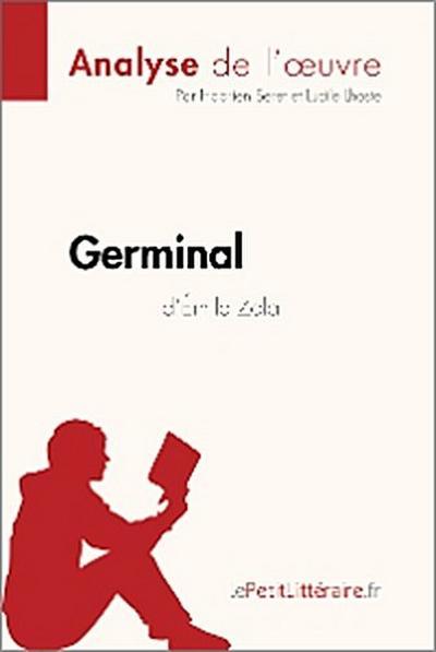Germinal d'Émile Zola (Analyse de l'oeuvre)