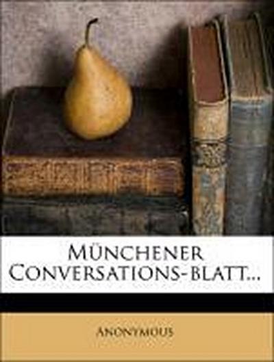 Münchener Conversations-Blatt, Dritter Jahrgang