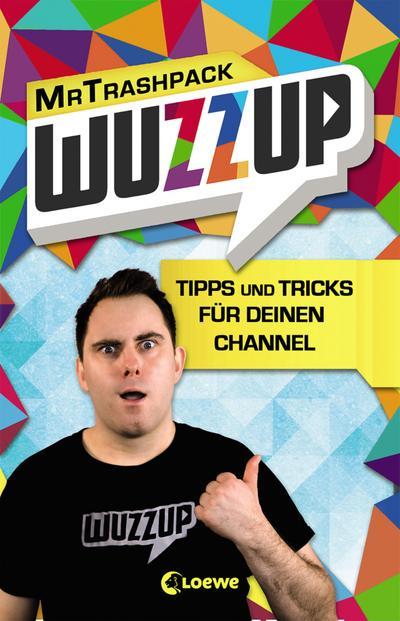 WuzzUp - Tipps und Tricks für deinen Channel; Deutsch