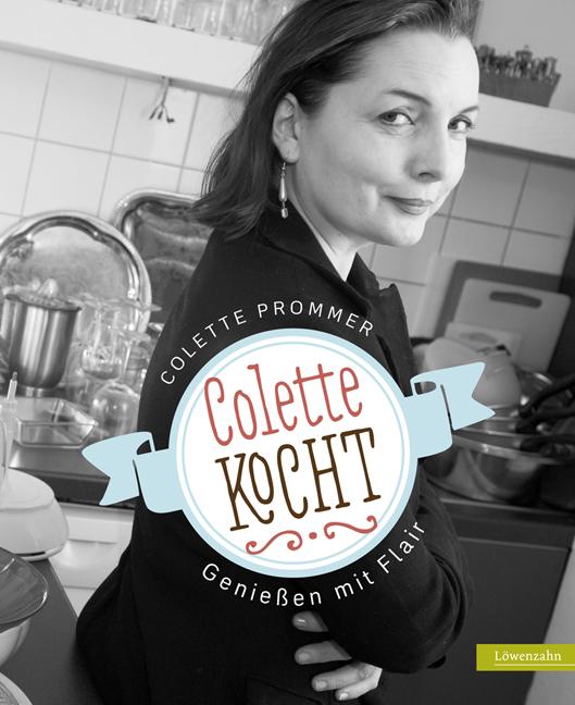 Colette kocht Colette Prommer