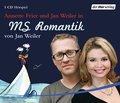 MS Romantik; Hörspiel   ; Sprecher: Frier, Annette /Weiler, Jan; Deutsch; Audio-CD ; Hörbücher