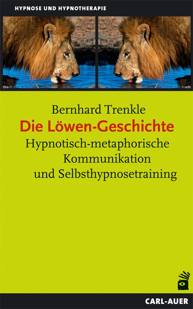 NEU Die Löwen-Geschichte Bernhard Trenkle 701604