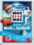 Geniale Welt der Technik; Mit 15 QR-Codes - f ...