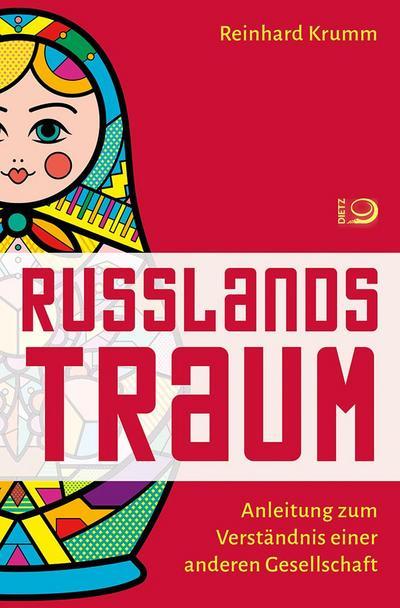 Russlands Traum