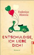 Entschuldige, ich liebe dich - Federico Moccia