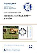 Epidemiologische Untersuchung zur Seroprävalenz von nicht-primaten Hepacivirus-Infektionen bei Vollblütern
