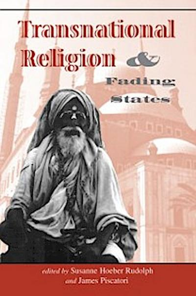 Transnational Religion And Fading States