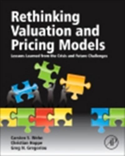 Rethinking Valuation and Pricing Models