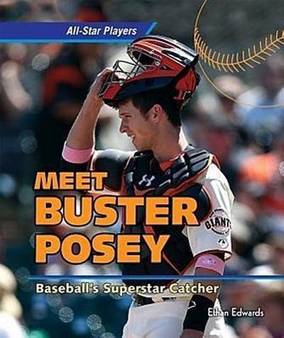 Buster Posey: Baseball's Superstar Catcher