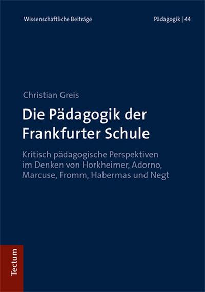 Die Pädagogik der Frankfurter Schule