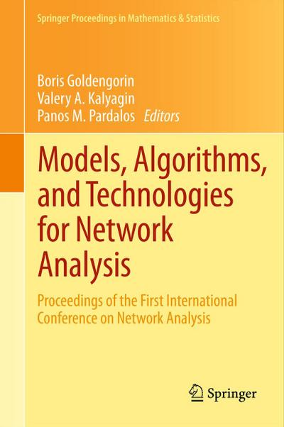 Models, Algorithms, and Technologies for Network Analysis