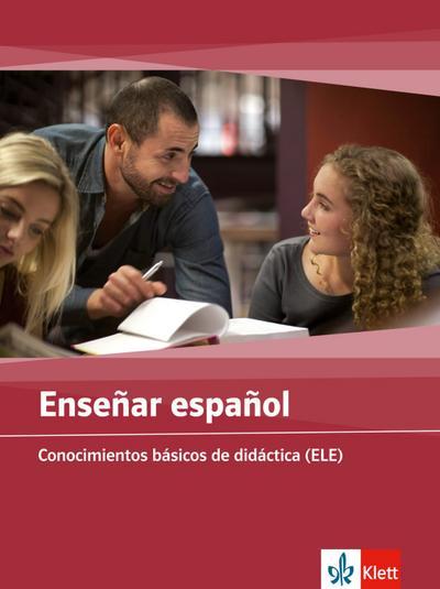 Enseñar español. Basiswissen Didaktik Spanisch. Buch + DVD