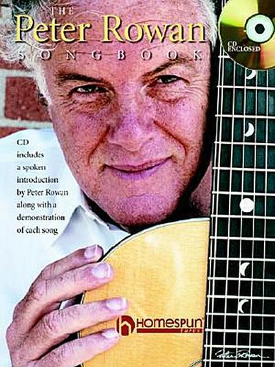 The Peter Rowan Songbook [With CD]