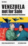 Venezuela - not for sale! (Edition Zeitgeschichte)