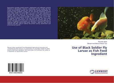 Use of Black Soldier Fly Larvae as Fish Feed Ingredient