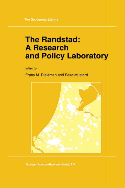 Randstad: A Research and Policy Laboratory