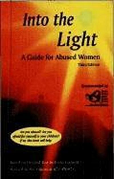 Into the Light: A Guide for Abused Women