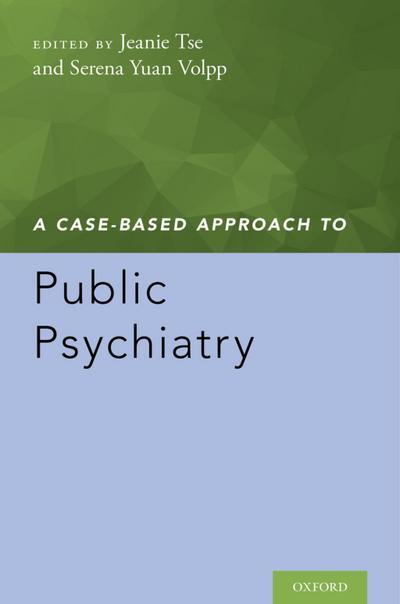 A Case-Based Approach to Public Psychiatry