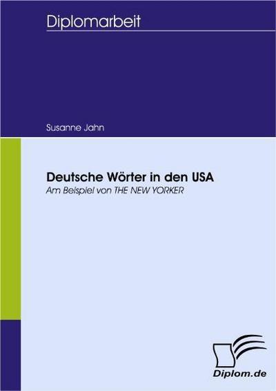 Deutsche Wörter in den USA. Am Beispiel von THE NEW YORKER