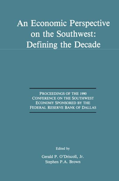 Economic Perspective on the Southwest: Defining the Decade