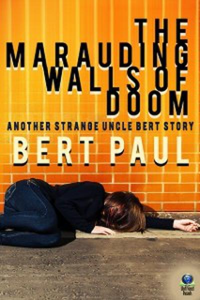 Marauding Walls of Doom