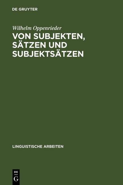 Von Subjekten, Sätzen und Subjektsätzen