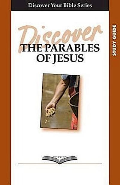 Discover the Parables of Jesus