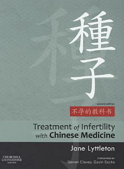 The Treatment of Infertility with Chinese Medicine