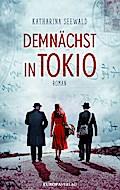Demnächst in Tokio; Roman; Deutsch
