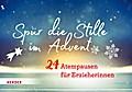 Spür die Stille im Advent