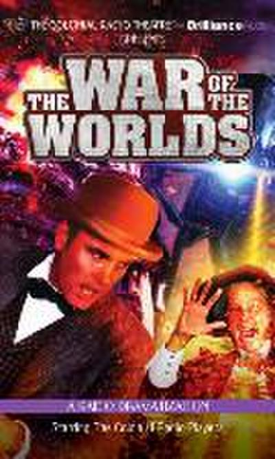 H. G. Wells' the War of the Worlds: A Radio Dramatization