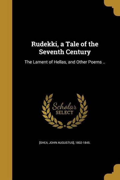 RUDEKKI A TALE OF THE 7TH CENT