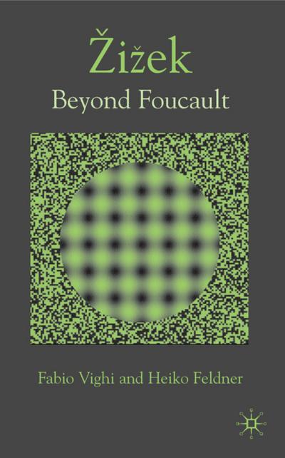 Zizek: Beyond Foucault