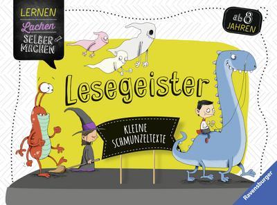 Lesegeister; Kleine Schmunzeltexte; Lernen Lachen Selbermachen; Ill. v. Renger, Nikolai; Deutsch; durchg. farb. Ill.