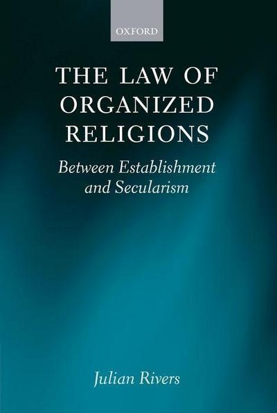 The Law of Organized Religious: Between Establishment and Secularism