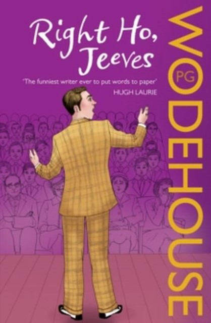 Right Ho, Jeeves | Pelham G. Wodehouse |  9780099513742