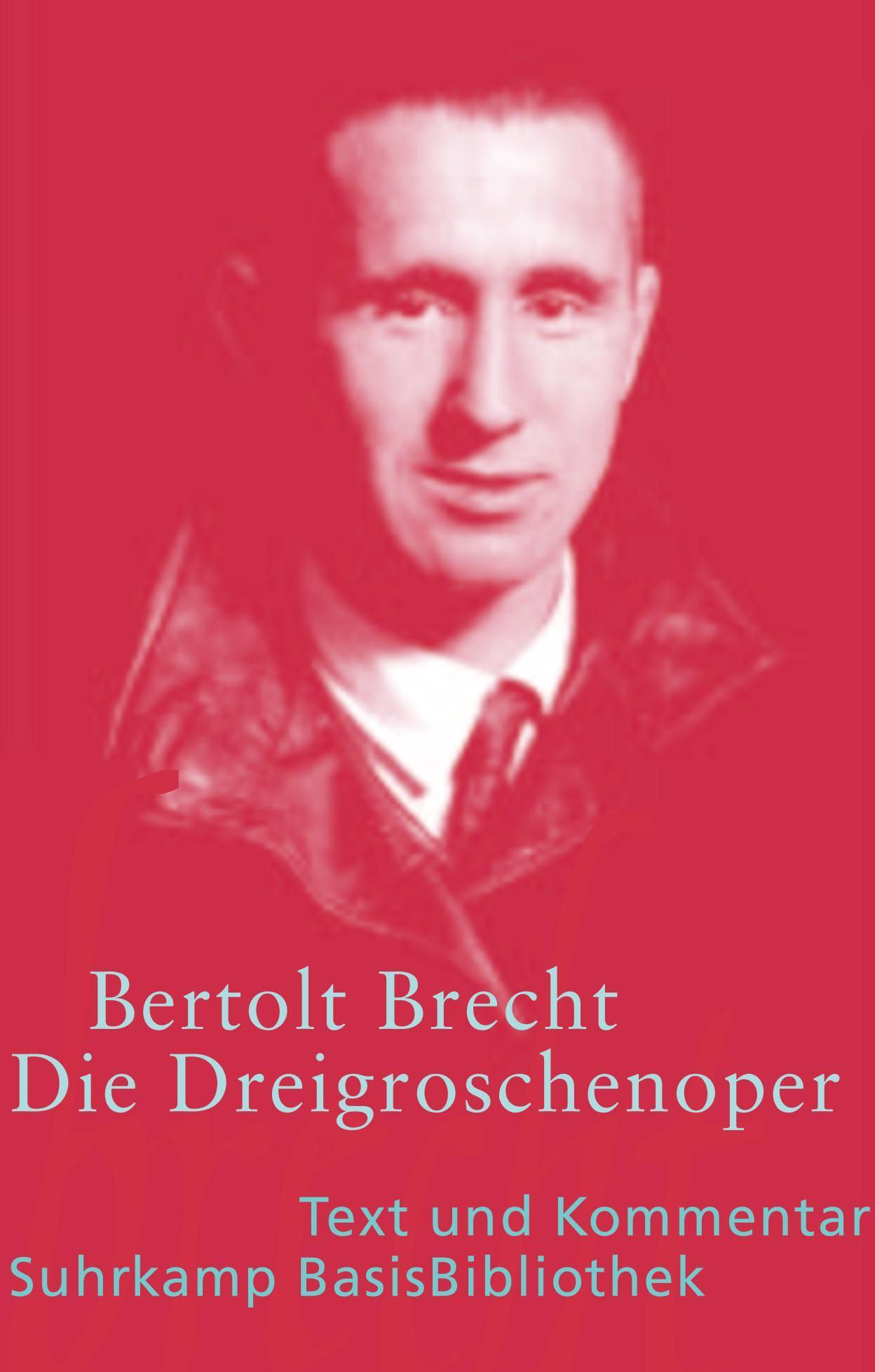 Die Dreigroschenoper Bertolt Brecht 9783518188484