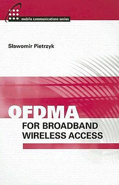 OFDMA for Broadband Wireless Access (Artech House Mobile Communications)