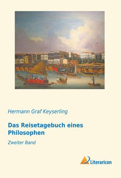 Das Reisetagebuch eines Philosophen 2
