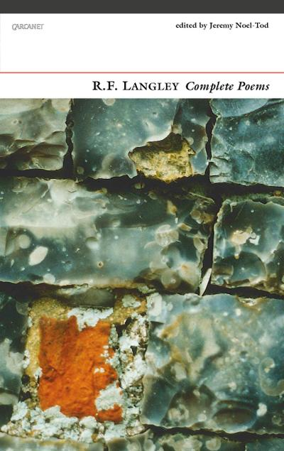 R.F. Langley Complete Poems