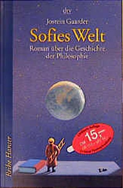 Sofies Welt. Roman über die Geschichte der Philosophie. ( Ab 14 J.).