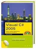 Visual C# 2005. Mit Visual C# Express Edition ...