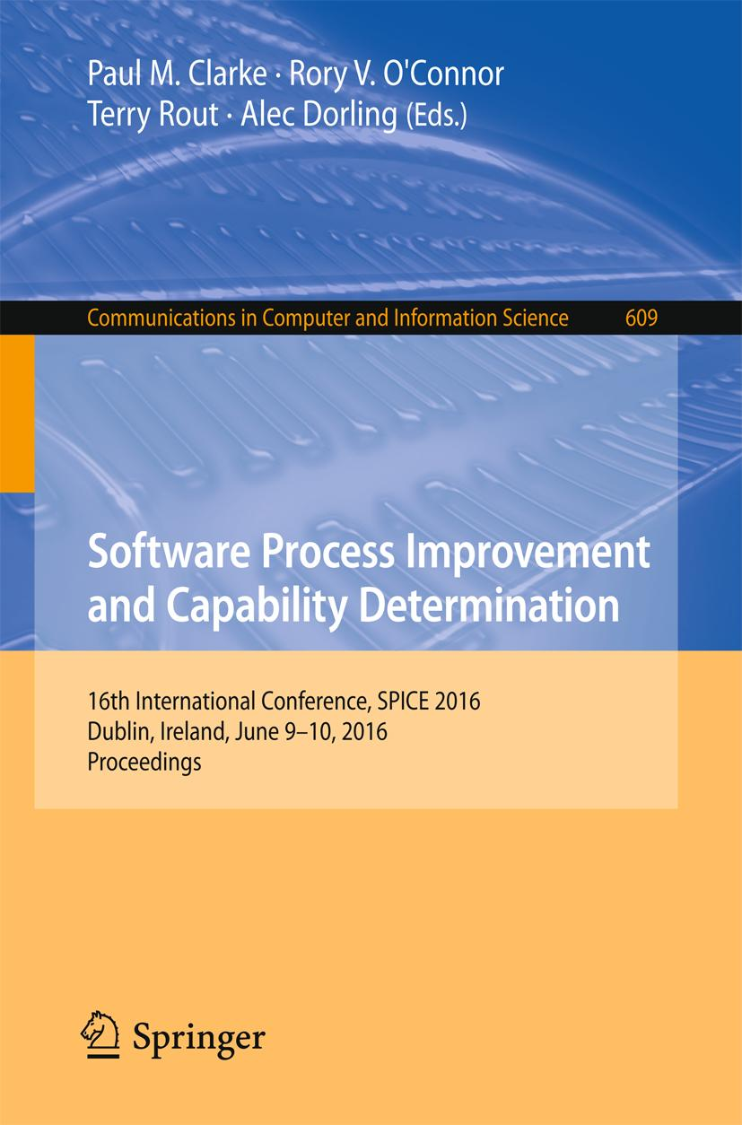 Software Process Improvement and Capability Determination Paul M. Clarke