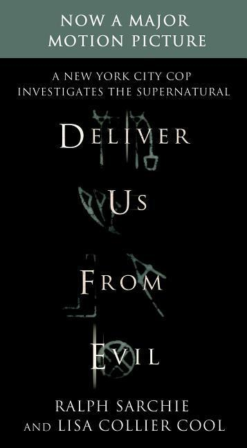 Deliver Us from Evil. Movie-TieIn | Ralph Sarchie |  9781250058577