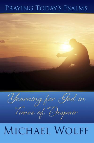 Praying Today's Psalms