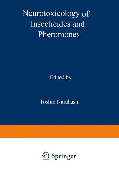 Neurotoxicology of Insecticides and Pheromones
