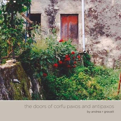 The Doors of Corfu Paxos and Antipaxos