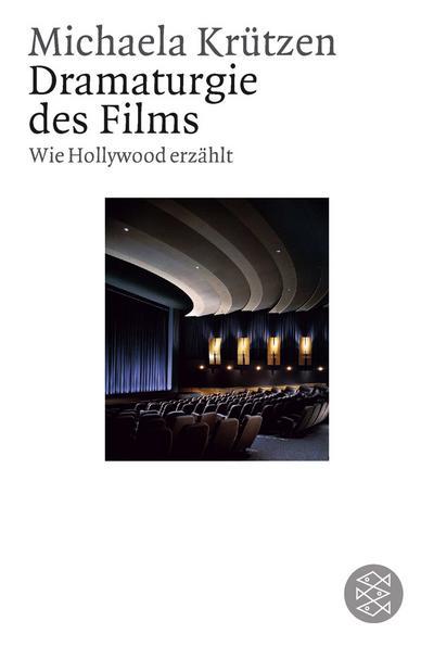 Dramaturgie des Films: Wie Hollywood erzählt (Figuren des Wissens/Bibliothek)