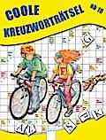 Coole Kreuzworträtsel   ; Deutsch; , durchg. Ill. -